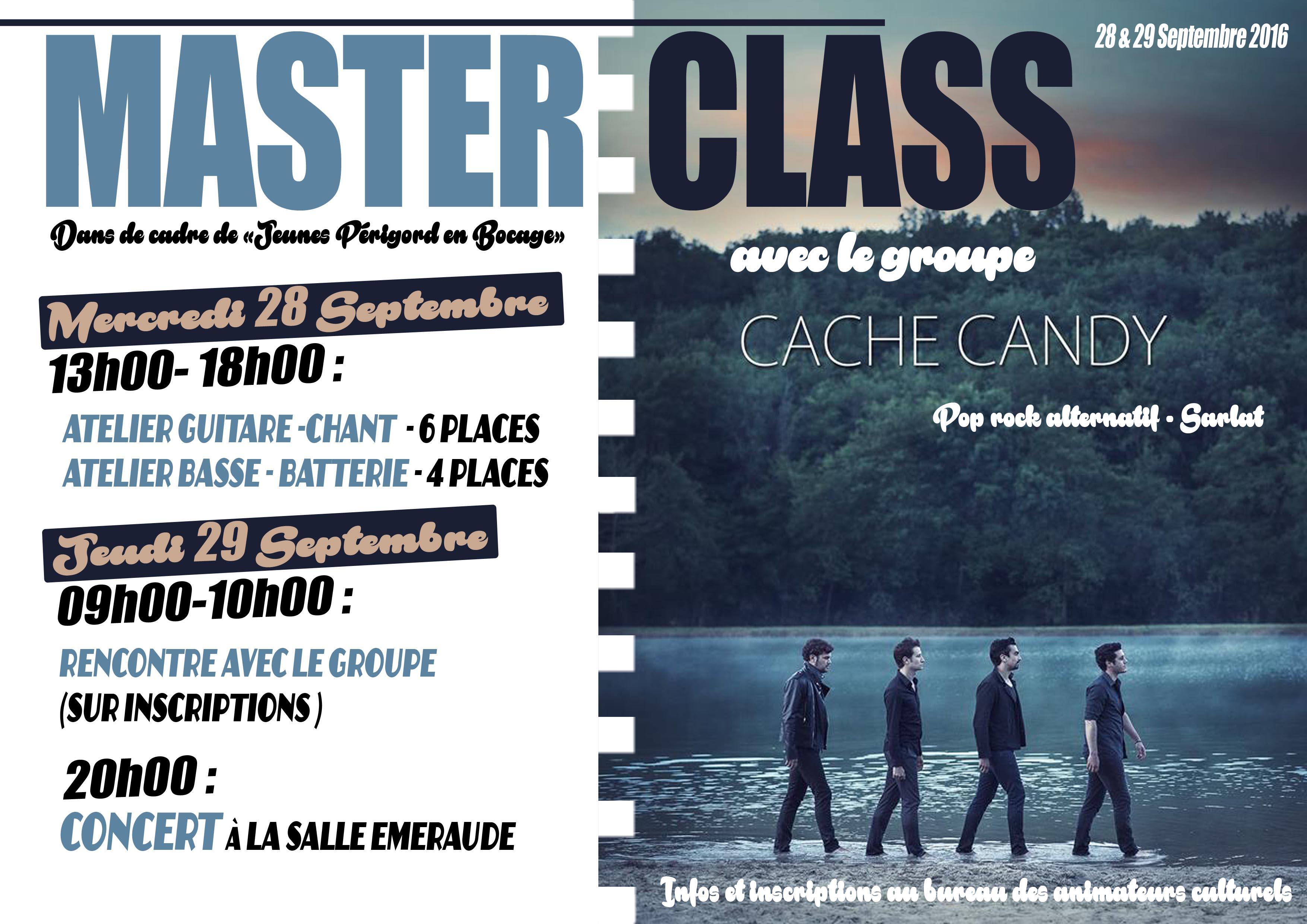 MASTER CLASS AVEC LE GROUPE CACHE CANDY